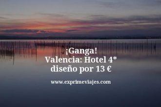 ganga valencia hotel 4 estrellas diseño por 13 euros