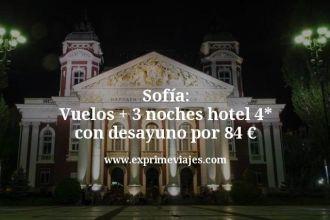 Sofía: Vuelos + 3 noches hotel 4 estrellas con desayuno por 84 euros