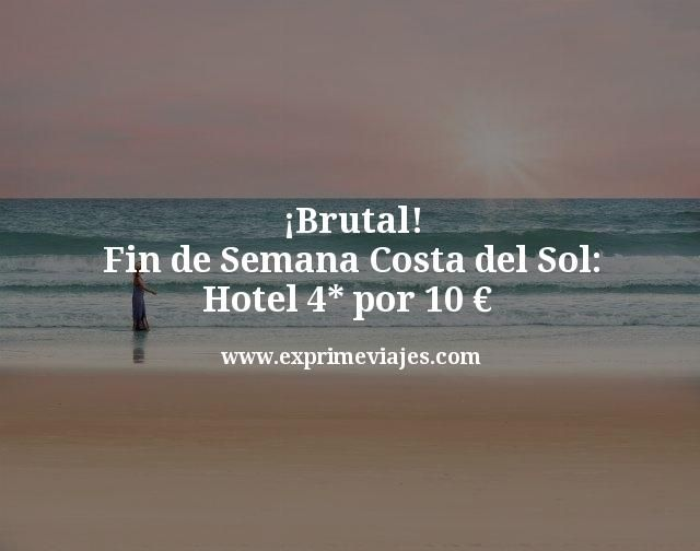 Brutal-Fin-de-Semana-Costa-del-Sol-Hotel-4-estrellas-por-10-euros