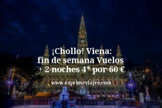 chollo Viena fin de semana vuelos mas 2 noches 4 estrellas por 60 euros
