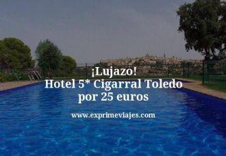 Lujazo-Hotel-5-estrellas-Cigarral-Toledo-por-25-euros