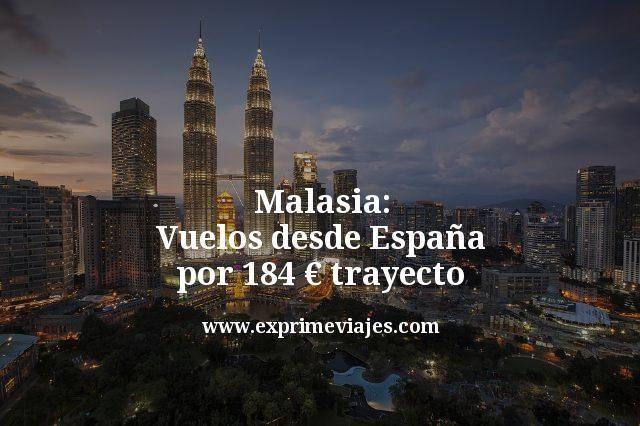malasia vuelos desde España por 184 euros trayecto