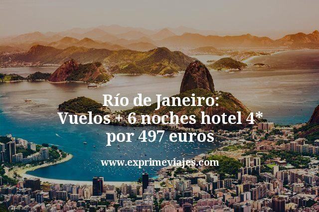 ¡Chollazo! Río de Janeiro: Vuelos + 6 noches hotel 4* por 497euros