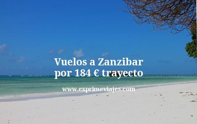 Vuelos a Zanzibar por 184euros trayecto