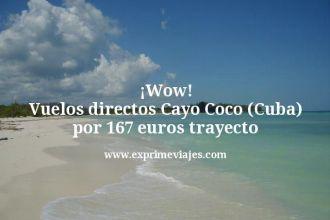 Wow Vuelos directos Cayo Coco Cuba por 167 euros trayecto