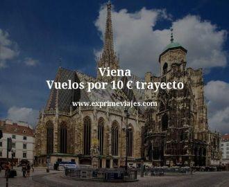 Viena vuelos por 10 euros trayecto