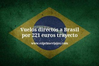 Vuelos directos a Brasil por 221 euros trayecto