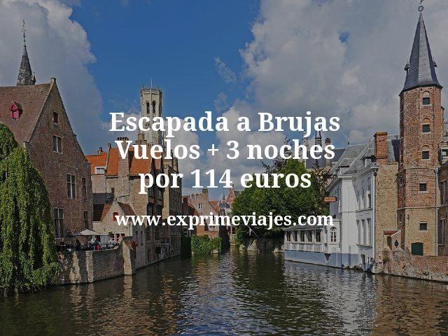 Escapada a Brujas: Vuelos + 3 noches por 114euros