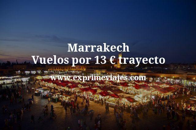 Marrakech Vuelos por 13 euros trayecto