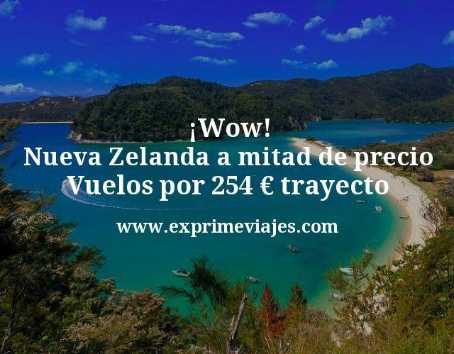 Wow Nueva Zelanda a mitad de precio Vuelos por 254 euros trayecto