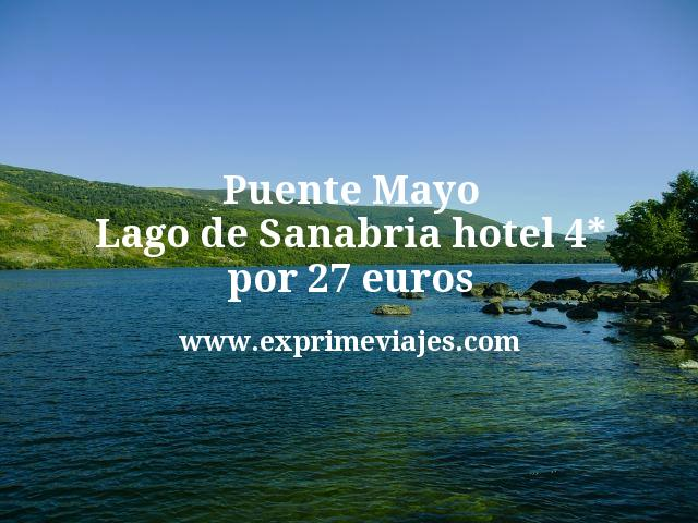 Puente Mayo Lago de Sanabria: Hotel 4* por 27euros