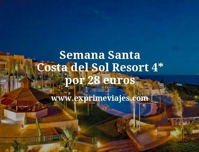 Semana Santa Costa del Sol Resort 4 estrellas por 28 euros