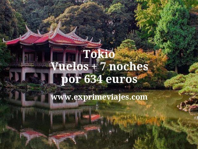 Tokio Vuelos mas 7 noches por 634 euros