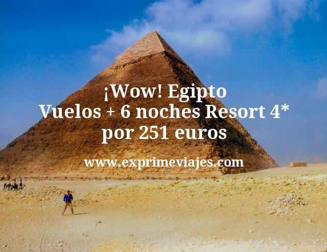 ¡Wow! Egipto: Vuelos + 6 noches Resort 4* por 251euros