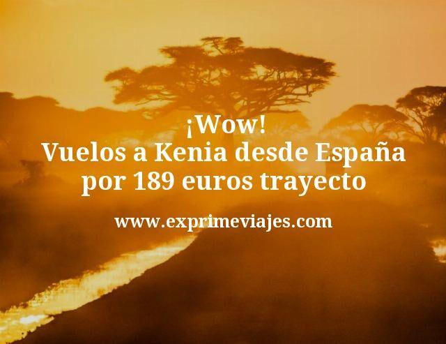 ¡Wow! Vuelos a Kenia desde España por 189€ trayecto