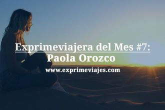 Paola Orozco Exprime Viajes entrevista ofertas