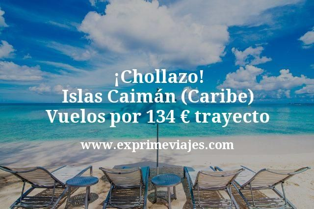 Chollazo Islas Caiman Caribe Vuelos por 134 euros trayecto