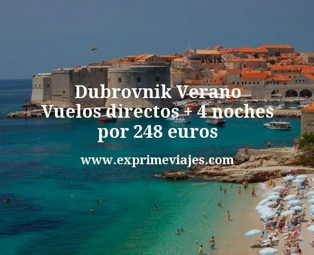 Dubrovnik Verano: Vuelos directos + 4 noches por 248euros