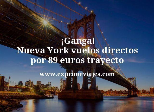 ¡Ganga! Nueva York: Vuelos directos por 89euros trayecto