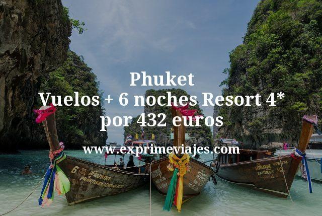 Phuket (Tailandia): Vuelos + 6 noches Resort 4* por 432euros
