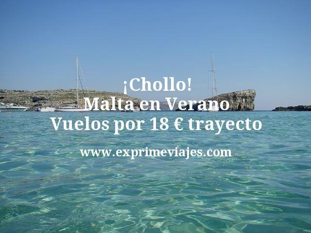 ¡Chollo! Malta en Verano: Vuelos por 18euros trayecto