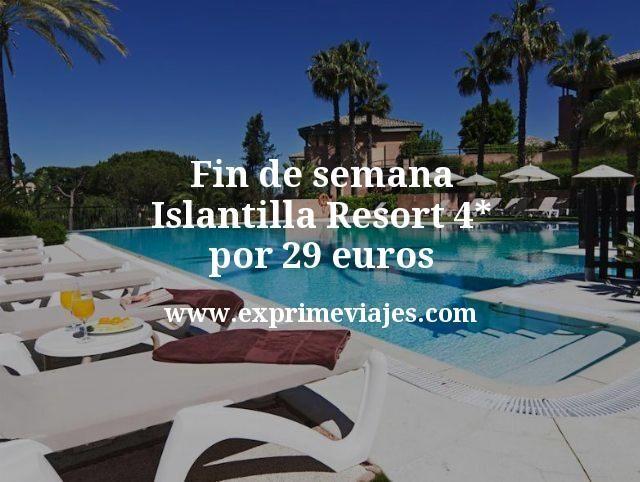 Fin de semana Islantilla: Resort 4* por 29€ p.p/noche