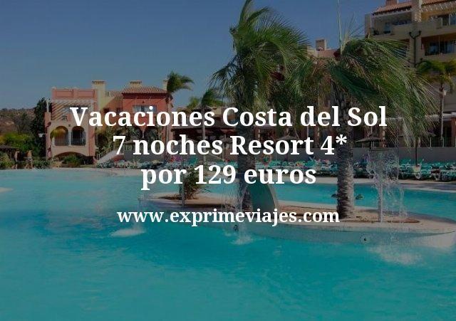 ¡Chollo! Vacaciones Costa del Sol: 7 noches Resort 4* por 129euros