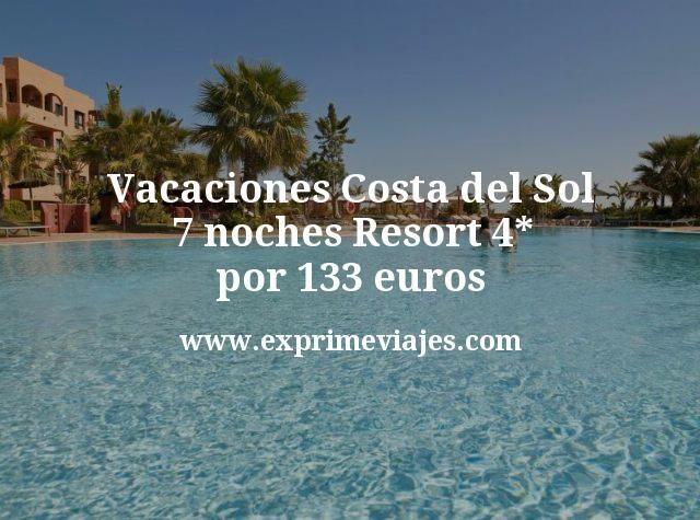 Vacaciones Costa del Sol: 7 noches Resort 4* por 133euros