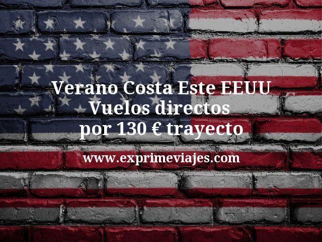 Verano Costa Este EEUU Vuelos directos por 130 euros trayecto