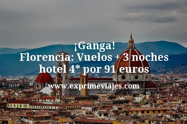 ¡Ganga! Florencia: Vuelos + 3 noches hotel 4* por 91euros
