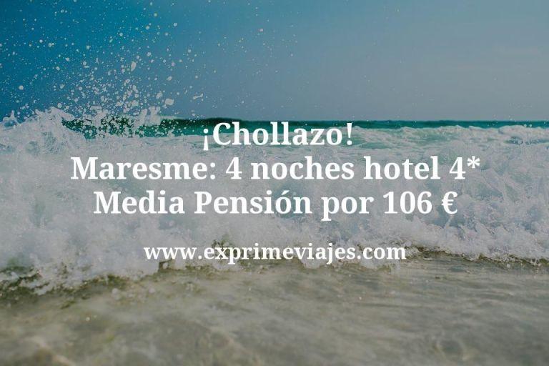 ¡Chollazo! Maresme: 4 noches hotel 4* Media Pensión por 106euros p.p