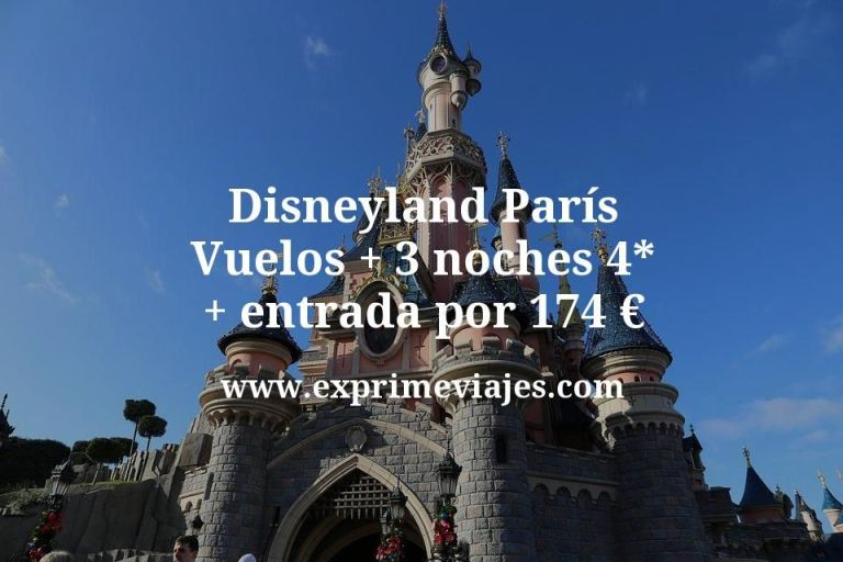 Disneyland París: Vuelos + 3 noches 4* + entrada por 174euros