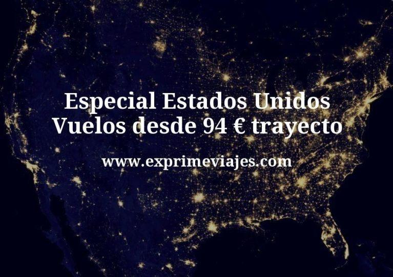 Especial Estados Unidos: Vuelos desde 94€ trayecto (más de 12 ciudades a elegir)
