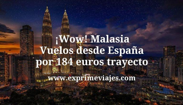 ¡Wow! Malasia: Vuelos desde España por 184euros trayecto