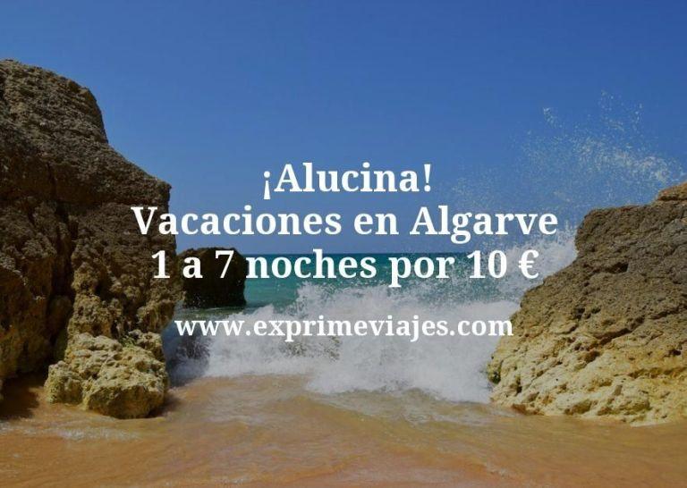 ¡Alucina! Vacaciones en Algarve: de 1 a 7 noches por 10€ p.p/noche
