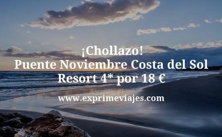 ¡Chollazo! Puente Noviembre Costa del Sol: Resort 4* por 18€ p.p/noche