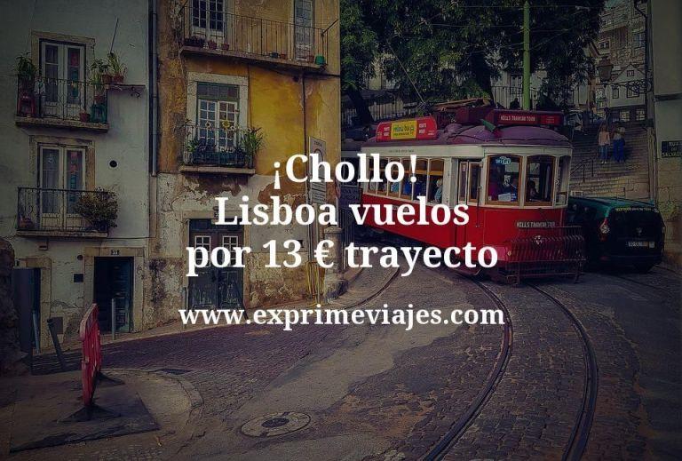 ¡Chollo! Lisboa: Vuelos por 13euros trayecto