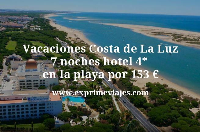 Vacaciones Costa de La Luz: 7 noches hotel 4* en la playa por 153€ p.p