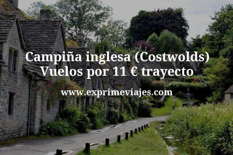 Campiña inglesa (Costwolds): Vuelos por 11euros trayecto