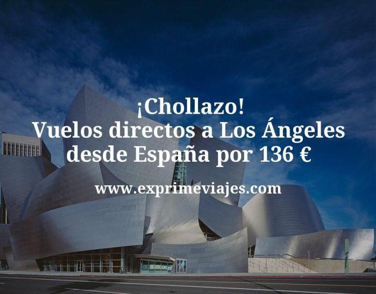 ¡Chollazo! Vuelos directos a Los Ángeles desde España por 136euros