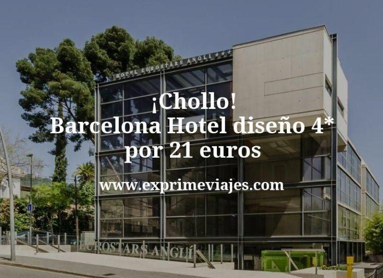 ¡Chollo! Barcelona Hotel diseño 4* por 21€ p.p/noche