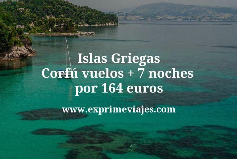 Islas Griegas (Corfú): vuelos + 7 noches por 164euros