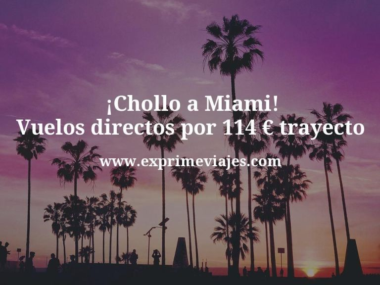 ¡Chollo! Vuelos directos a Miami por 114euros trayecto