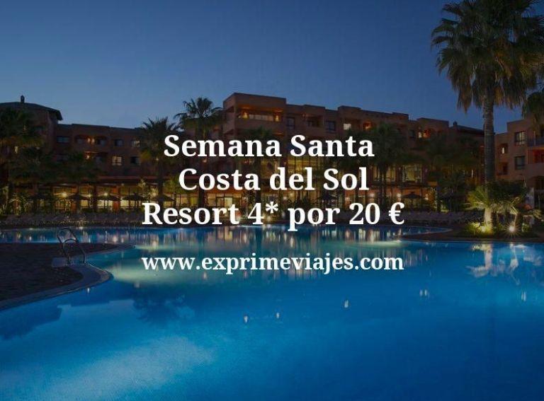 ¡Wow! Semana Santa Costa del Sol: Resort 4* por 20€ p.p/noche