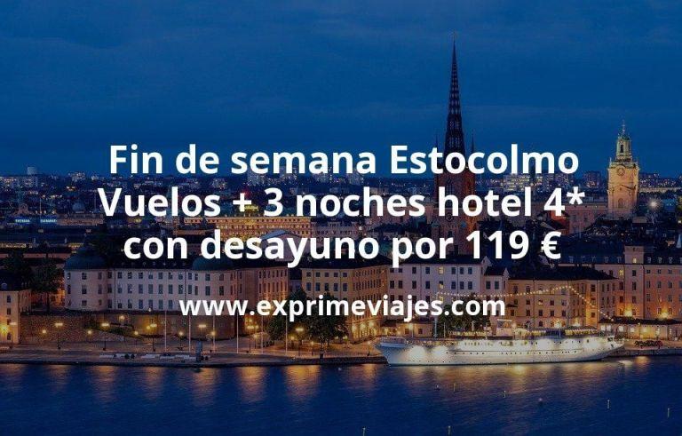 Fin de semana Estocolmo: Vuelos + 3 noches hotel 4* con desayuno por 119euros