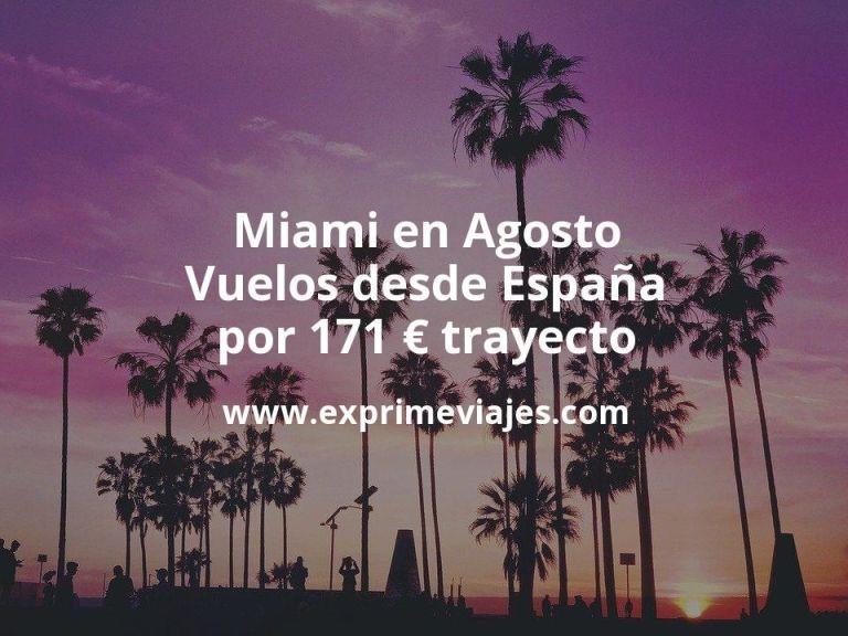 ¡Chollo! Miami en Agosto: Vuelos desde España por 171euros trayecto