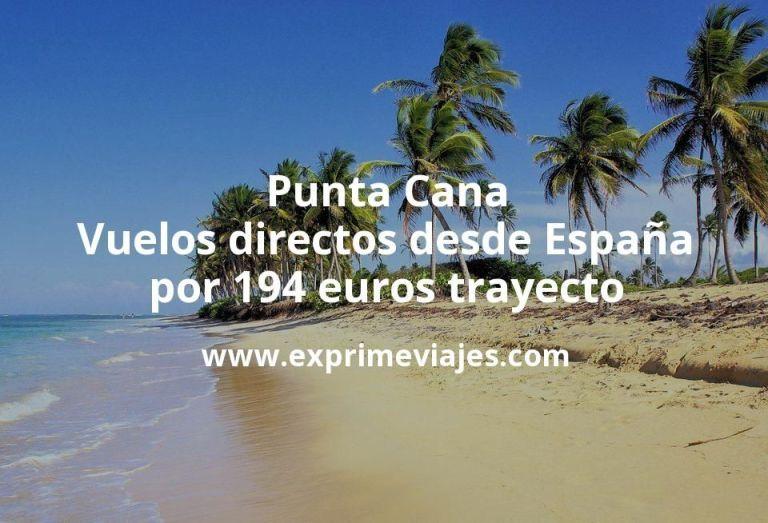 ¡Wow! Punta Cana: Vuelos directos desde España por 194euros trayecto