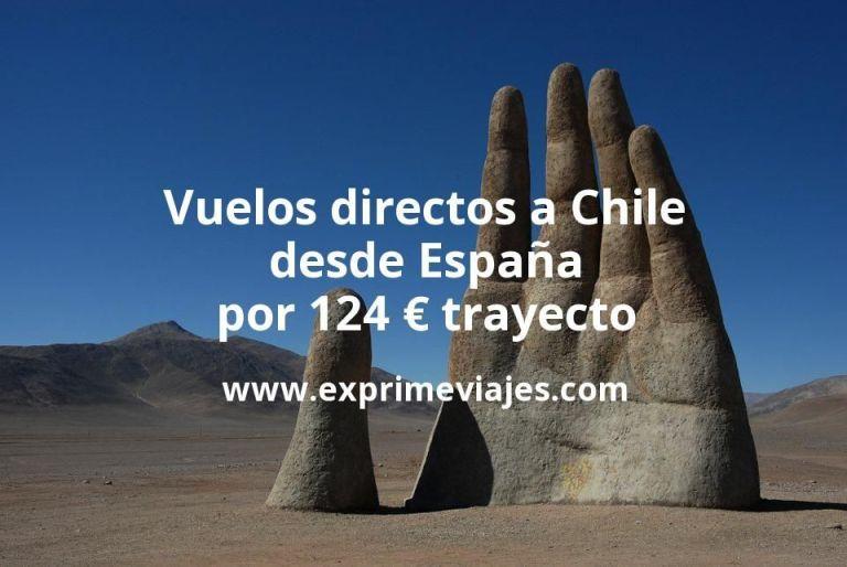 ¡Alerta! Vuelos directos a Chile desde España por 124euros trayecto
