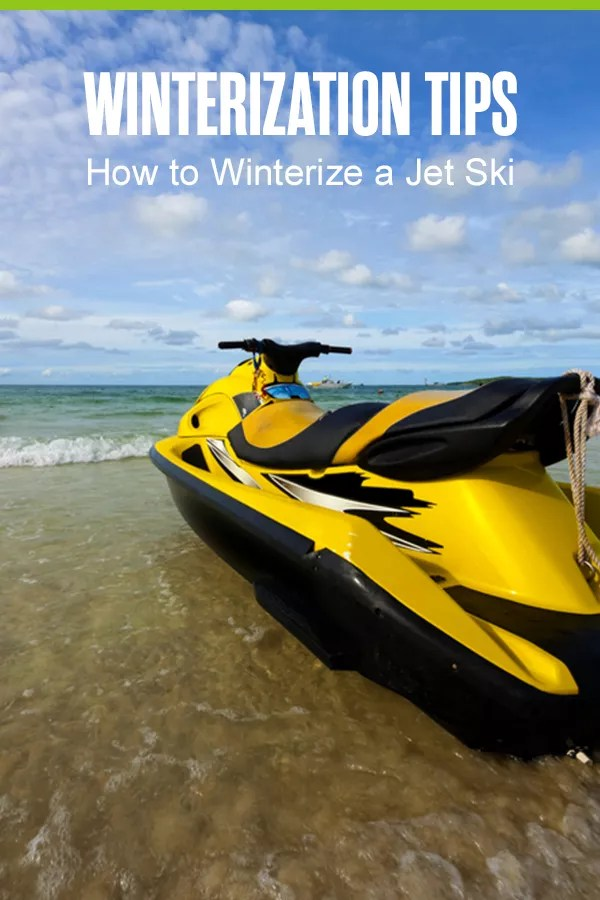 Pinterest Graphic: Winterization Tips: How to Winterize a Jet Ski