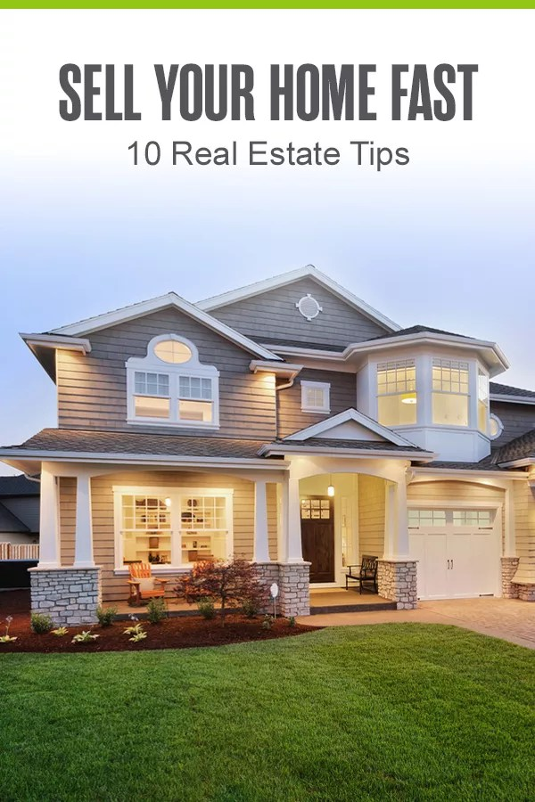 Pinterest Graphic: Sell Your Home Fast: 10 Real Estate Tips